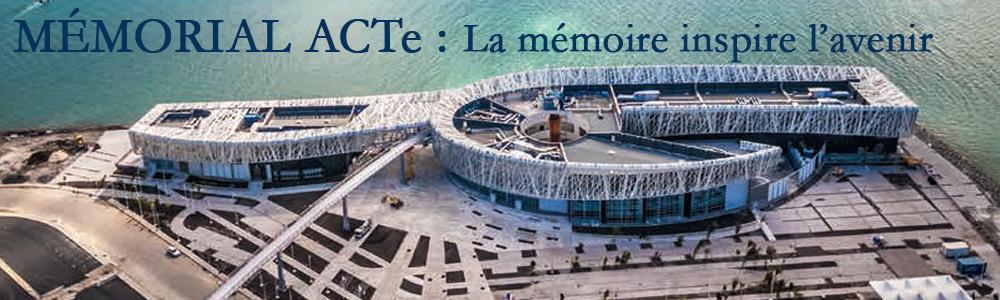 MEMORIAL ACTe - La memoire inspire l'avenir