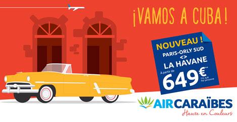 Promotion pour un voyage vers Cuba avec Air Caraïbes