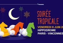 Soirée tropicale Hippodrome Paris Vincennes Air caraibes